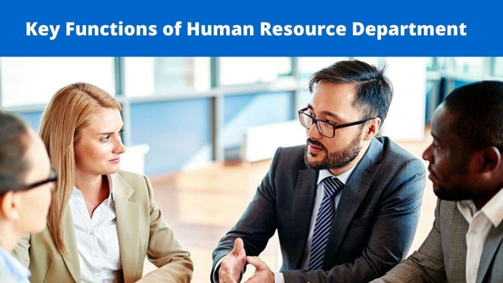 Key Functions of Human Resource Department